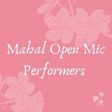 Mahal open mic